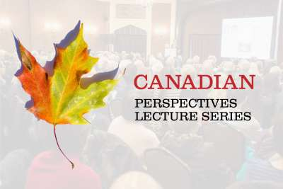 Canadian Perspectives Lecture Series