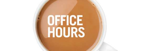 "Picture of a full cup of coffee, from above. The words ""Office Hours"" are overlaid on top."